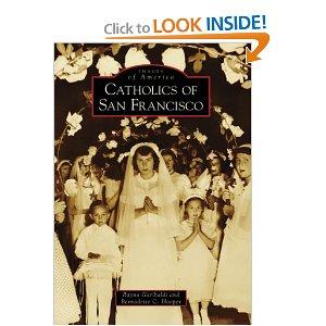 Catholics of San Francisco.