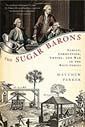 The Sugar Barons. Matthew Parker.