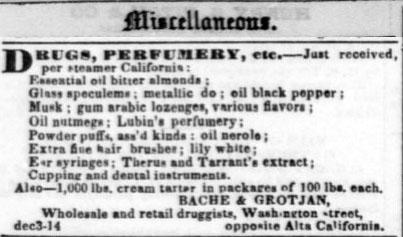 Bache & Grotjan in San Francisco 1851.